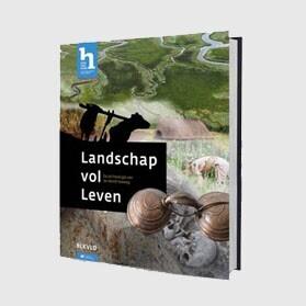Landschap vol leven De archeologie van de Westfrisiaweg door J. Bos & S. van Roode